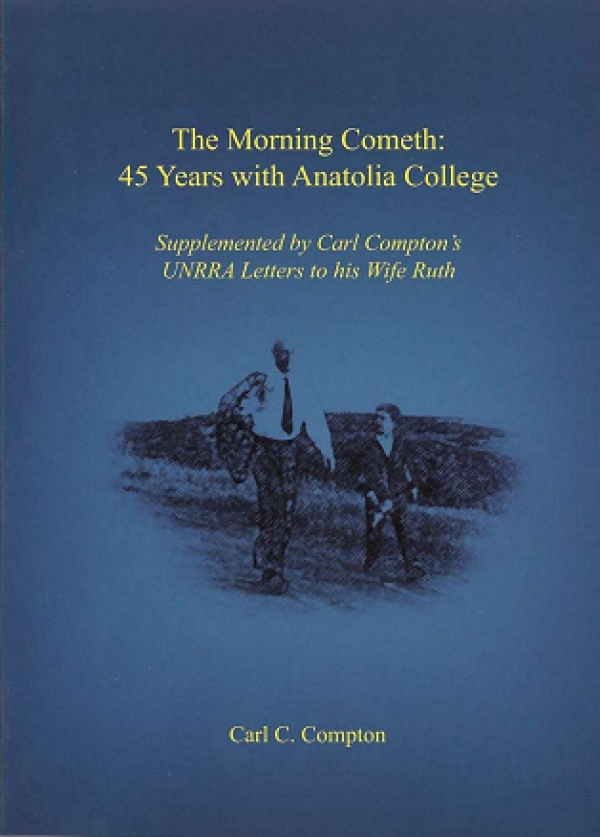 The Morning Cometh: 45 Years with Anatolia College